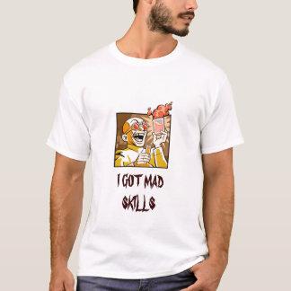 ICH ERHIELT WÜTENDE FÄHIGKEITEN T-Shirt