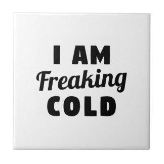 Ich flippe Kälte aus Kleine Quadratische Fliese