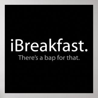 ich frühstücke - es gibt einen Bap für den Poster