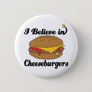 ich glaube an Cheeseburger Runder Button 5,1 Cm