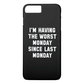 Ich habe den schlechtesten Montag iPhone 7 Plus Hülle