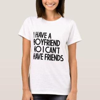 ICH HABE EINEN FREUND T-Shirt