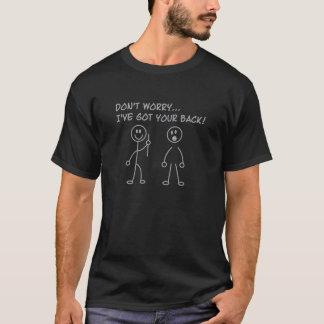Ich habe Ihre Rückseite T-Shirt