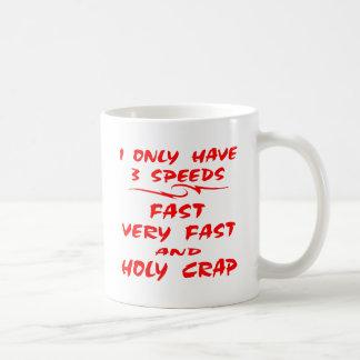 Ich habe nur 3 Geschwindigkeits-schnellen sehr Kaffeetasse