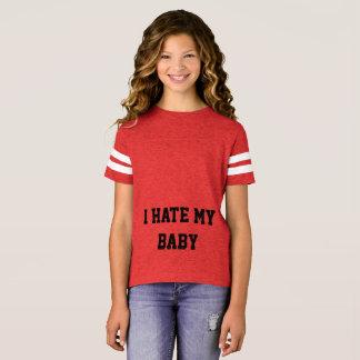 ICH HASSE MEIN BABY T-Shirt
