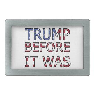 Ich hasste Trumpf, bevor er cool war Rechteckige Gürtelschnalle