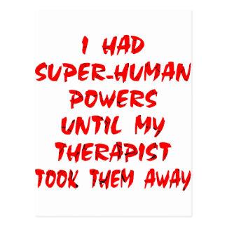 Ich hatte super menschliche Power bis meinen Postkarte