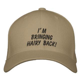 Ich hole haarige Rückseite!: Der Hut
