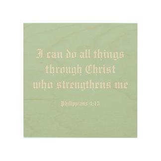 Ich kann alle Sachen durch Christus tun Holzdruck