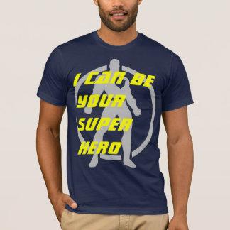 Ich kann Ihr Superheld sein T-Shirt