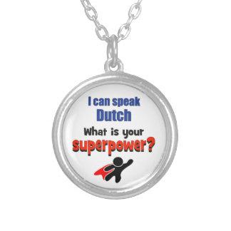 Ich kann Niederländisch sprechen. Was ist Ihre Versilberte Kette