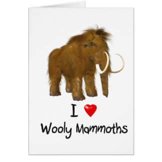 """Ich Liebe-Wooly Mammut-"" Wooly Mammut Karte"