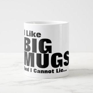 Ich mag große Tassen und ich kann nicht liegen Jumbo-Tassen