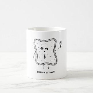 Ich schlage einen Toast vor Kaffeetasse