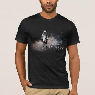 Ich sehe keinen Gott oben hier T-Shirt