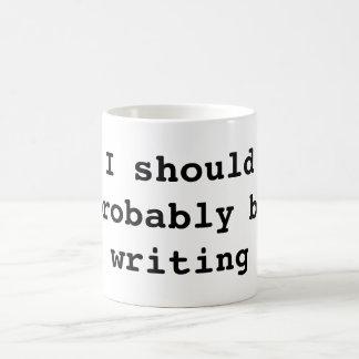 Ich sollte vermutlich schreiben tasse