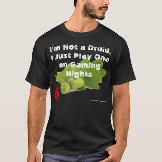 Ich spiele einen Druiden T-Shirt