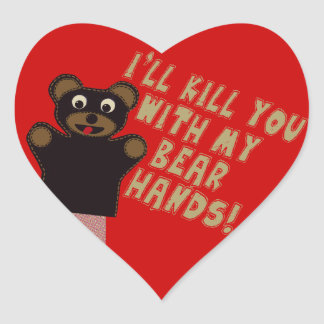 Ich töte Sie mit meinen Bärn-Händen Herz-Aufkleber