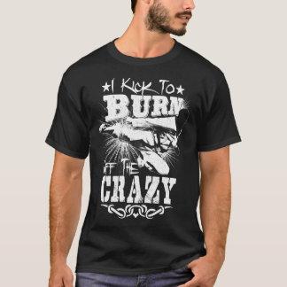 Ich trete, um den verrückten Taekwondo-T - Shirt