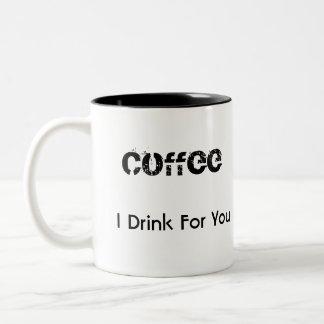Ich trinke für Sie Kaffee-Tasse Zweifarbige Tasse