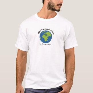 Ich wähle Frieden - Suaheli T-Shirt