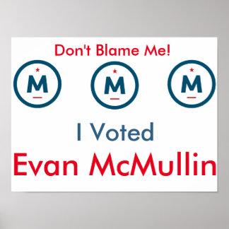 Ich wählte Evan McMullin! Plakat