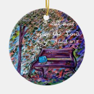 Ich warte nach dem Lord Rundes Keramik Ornament