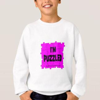 Ich werde - LIEBE, ICH ZU SEIN VERWIRRT Sweatshirt