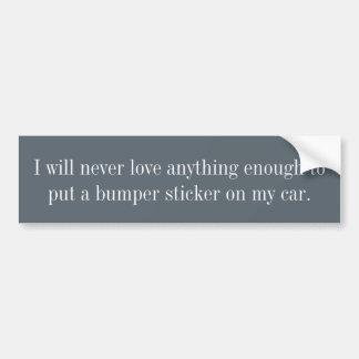 Ich werde nie Liebe alle genug… Autoaufkleber