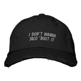 Ich will nicht zum Taco 'Kampf es Bestickte Kappe