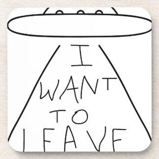 ich will, um zu verlassen getränkeuntersetzer