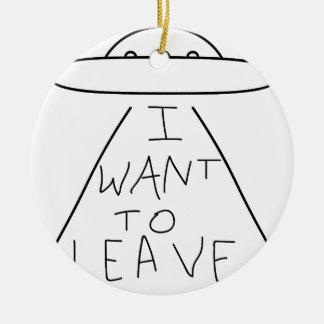 ich will, um zu verlassen keramik ornament