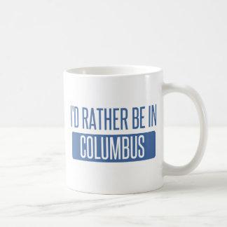 Ich würde eher in Columbus GA sein Tasse