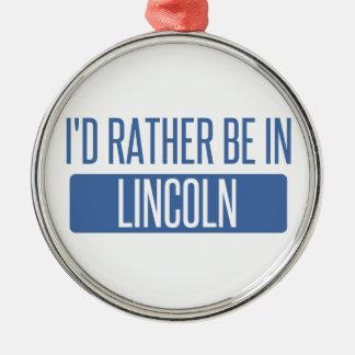 Ich würde eher in Lincoln Ne sein Silbernes Ornament
