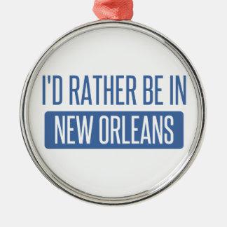 Ich würde eher in New Orleans sein Silbernes Ornament