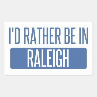 Ich würde eher in Raleigh sein Rechteckiger Aufkleber