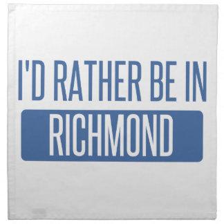 Ich würde eher in Richmond HEREIN sein Stoffserviette
