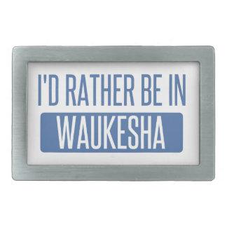 Ich würde eher in Waukesha sein Rechteckige Gürtelschnalle