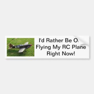 Ich würde vielmehr heraus mein RC Flugzeug im Auge Autoaufkleber