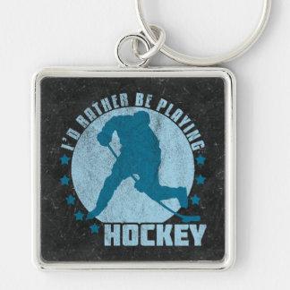 Ich würde vielmehr Hockey spielen Schlüsselanhänger