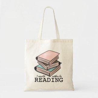 Ich würde vielmehr lustiges Buch-Tasche lesen Budget Stoffbeutel