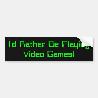 Ich würde vielmehr Videospiel-Stoßdämpfer Sticker2 Autoaufkleber