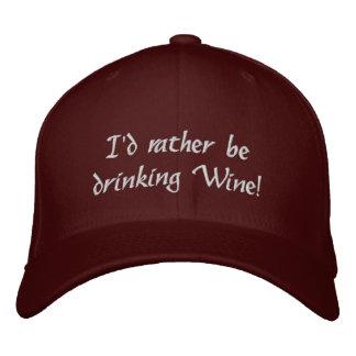 Ich würde vielmehr Wein trinken! Gestickter Hut Besticktes Baseballcap