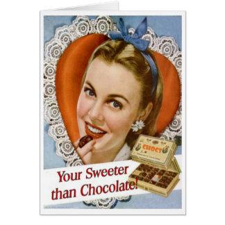 Ihr süßeres als Schokolade! Valentinsgruß-Karte Grußkarte
