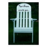 Ihr Thron erwartet Sie Stuhl-Karte Grußkarte
