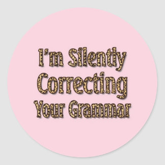 Ihre Grammatik still korrigieren Runder Aufkleber