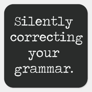 Ihren Grammatik-Knopf still korrigieren Quadratischer Aufkleber