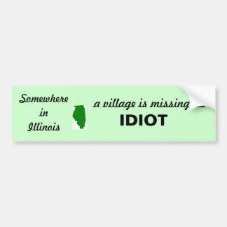 Illinois 2, irgendwo in Illinois, ein Dorf ist… Autoaufkleber