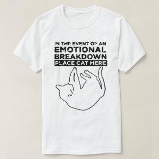 Im Falle eines EMOTIONALER ZUSAMMENBRUCH T - Shirt