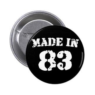 Im Jahre 1983 gemacht Runder Button 5,7 Cm